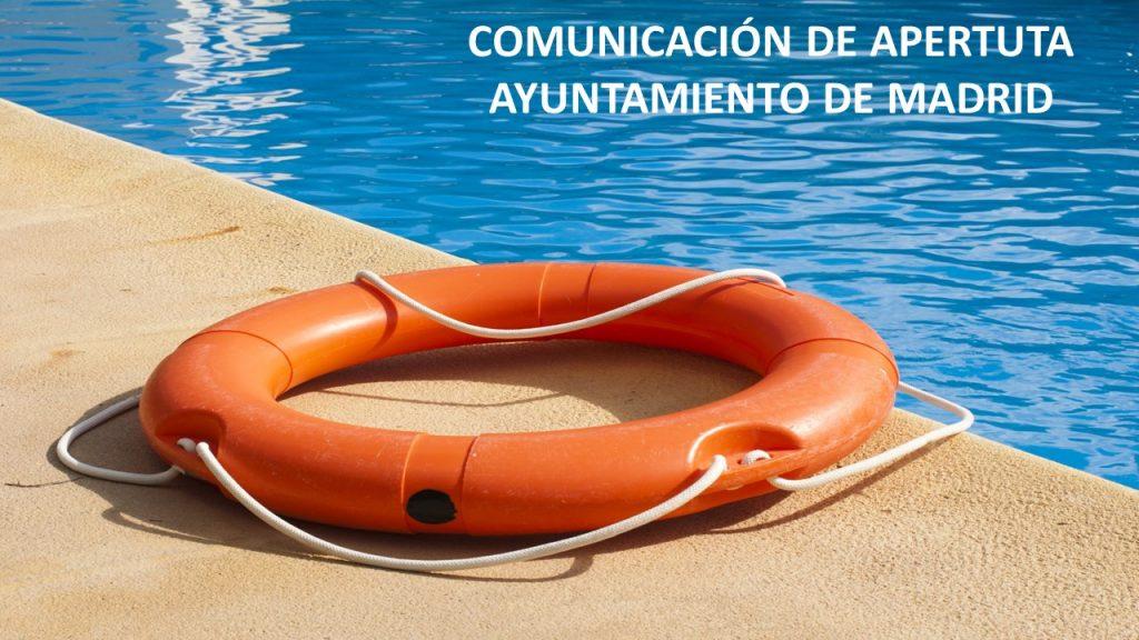 Comunicación de Apertura Piscinas Madrid