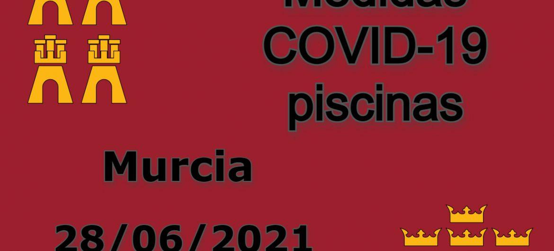 Medidas COVID-19 piscinas Murcia 2021